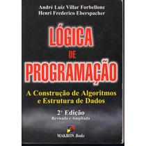 Lógica De Programação 2ª Edição - A Construção De Algoritmos