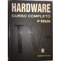 E-book Hardware Curso Completo 4ª Ed Gabriel Torres Completo
