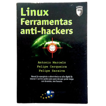 Linux Ferramentas Anti-hackers - Marcelo/ Serqueira/ Saraiva