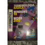 Terminologia Básica, Windows 98, Word 2000
