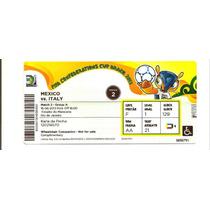 Ingresso Copa Das Confederações Itália X México - Maracanã