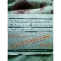 Ingresso Final Da Libertadores 1992 São Paulo X Newells Old