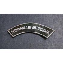 Distintivo Emborrachado ( Manicaca ) Segurança De Autoridade