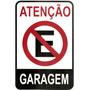 Placa De Sinalização Poliestireno Atenção Garagem
