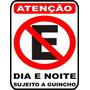 Placa Sinalização Poliestireno Atenção Sujeito A Guincho