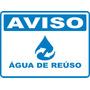 Placa Adesivo Aviso Água De Reúso Fundo Pvc 1 Mm 23 X 17 Cm
