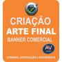 Criação De Arte Final Para Banner Comercial Eventos Gerais