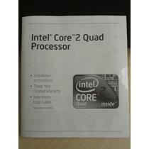 Manual Processador + Selo Original Intel Core 2 Quad