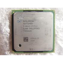 Processador Intel Pentium 4 2.4ghz 1m 533 Socket 478 Testado