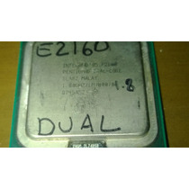 Processador Intel Pentium Dual Core E2160 Sla8z 1.80ghz 1mb