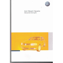 Manual Proprietário Gol Ou Parati G-4 2010 2011 Original