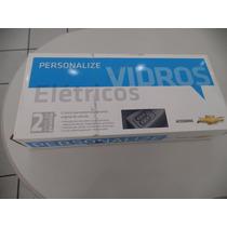 Kit Vidro Elétrico Gm Celta 4p Prisma Dianteiro Original