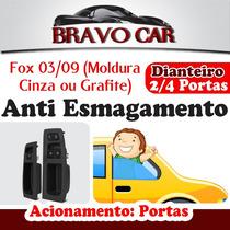 Kit Vidro Eletrico Fox 2003 A 2009 Anti Esmagamento 2/4porta