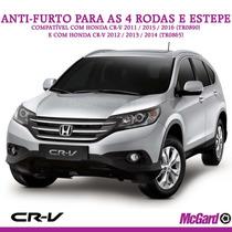 Kit Anti-furto Mcgard P/ Rodas E Estepe - Honda Crv 2011+
