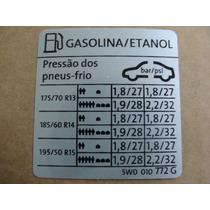 Etiqueta Comb Pressão Pneus Gol G5 E G6 Vw Nova