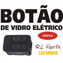 Botão Vidro Elétrico Agile Corsa Celt Monta Prism Zafi Astra