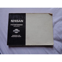 Manual Proprietário Nissan Pathfinder Gasolina 1994 Original