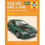 Manual Haynes De Volvo S40 E V40 De 1996 A 2004