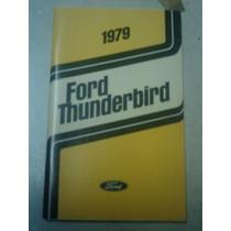 Ford Thunderbird 1979 Manual Do Proprietário Original