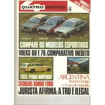 Quatro Rodas No. 213 Abril De 1978 Chevette Corcel Passat Ts