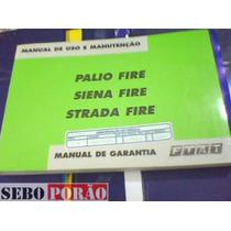 Manual Do Proprietario Palio Fire Siena Strada Automóvel