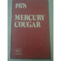 Ford Mercury Cougar 1978 Manual Do Proprietário Original