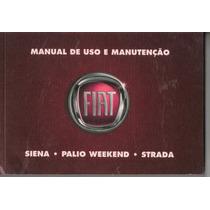 Manual Proprietário Weekend Siena Strada 2011 C/suplementos