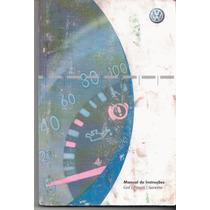Manual Proprietário Gol Parati Saveiro 2006 G4 Original