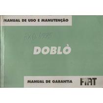 Manual Proprietário Doblo 2006 C/suplementos E Bolsinha Orig