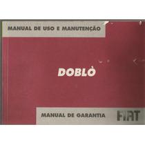 Manual Proprietário Doblo 2007 C/suplementos E Bolsinha Orig
