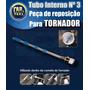 Tubo Interno Nº 3 Pistola Tornador