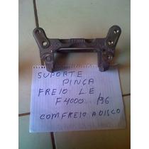 Suporte Pinça Freio F4000,,, /96 -le - Dianteira