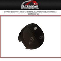 Botão Interruptor Do Vidro Da Porta Dianteira Fiesta,ka,cour