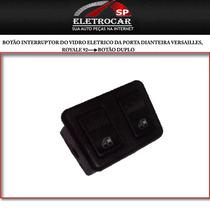 Botão Interruptor Do Vidro Eletrico Da Porta Dianteira Versa