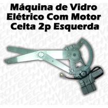 Máquina De Vidro Elétrico Com Motor Para Celta 2 Portas Esq