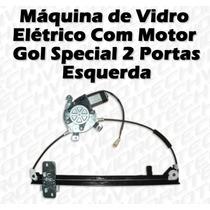 Máquina De Vidro Elétrico Com Motor Gol Special 2p Esquerda