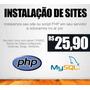 Instalação De Sites E Scripts Php - Instalamos Pra Você!