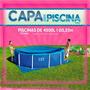 Capa Piscina Circular 4500l