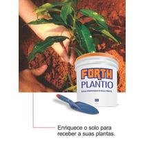 Fertilizante Forth Plantio 25 Kg, Composição Ideal