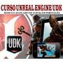 Aprenda A Criar Jogos Com Unreal Engine Udk 15 Dvds