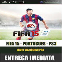 Fifa 15 Ps3 Portugues, Envio Imediato Via Codigo Psn