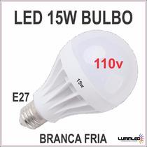 Lampada De Led 15w Bulbo - Leilão