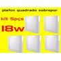 Kit 5pçs Plafon Led Quadrado Sobrepor 12w Bco Frio Bi-volt