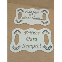 Kit Com 3 Plaquinhas Para Casamento No Mdf Branco