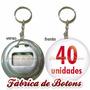 40 Chaveiros Abridores De Garrafa Personalizados 5,5cm