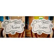 Placa Para Cadeira Dos Noivos - Escolha Sua Frase!
