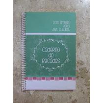 Caderno De Recados - Casamento, Aniversário, Chá De Panela