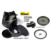 Kit 52mm Nikon D5100 D3100 D3200 Grande Angular Macro Uv Cpl