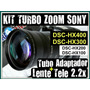 Kit Turbo Zoom Sony Hx400 Hx300 Hx200 Hx100 Lente Tele +tubo