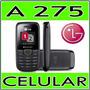 Celular Lg A275 Dual Chip-fm-lanterna-viva Voz-antena Rural
